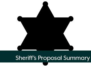 Sheriffs Proposal Summary